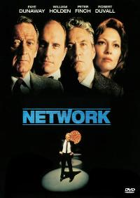 September 3rd, 2012...NETWORK...directed by SIDNEY LUMET...starring PETER FINCH, FAYE DUNAWAY, WILLIAM HOLDEN...