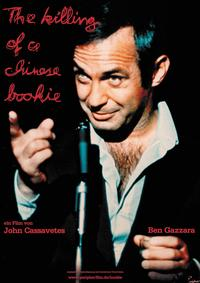 10/15/2012...THE KILLING OF A CHINESE BOOKIE...directed by JOHN CASSAVETES...